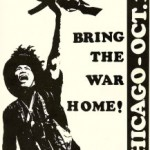 """Still under the guise of the SDS, the Weathermen hoped to """"Bring the War Home!"""""""
